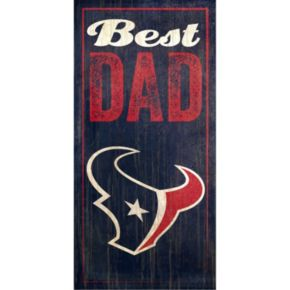 Houston Texans Best Dad Sign