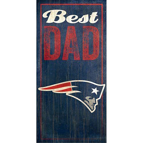 New EnglandPatriots Best Dad Sign