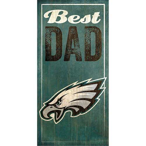 Philadelphia Eagles Best Dad Sign
