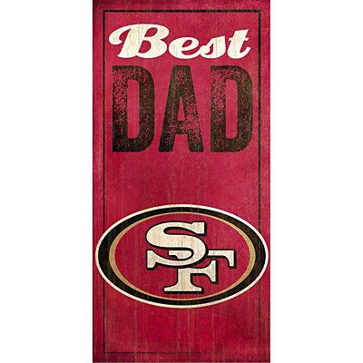 San Francisco 49ers Best Dad Sign
