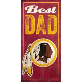 Washington Redskins Best Dad Sign