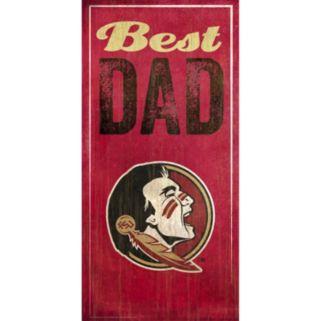 Florida State Seminoles Best Dad Sign