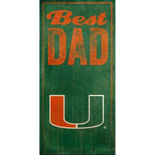 Miami Hurricanes Best Dad Sign