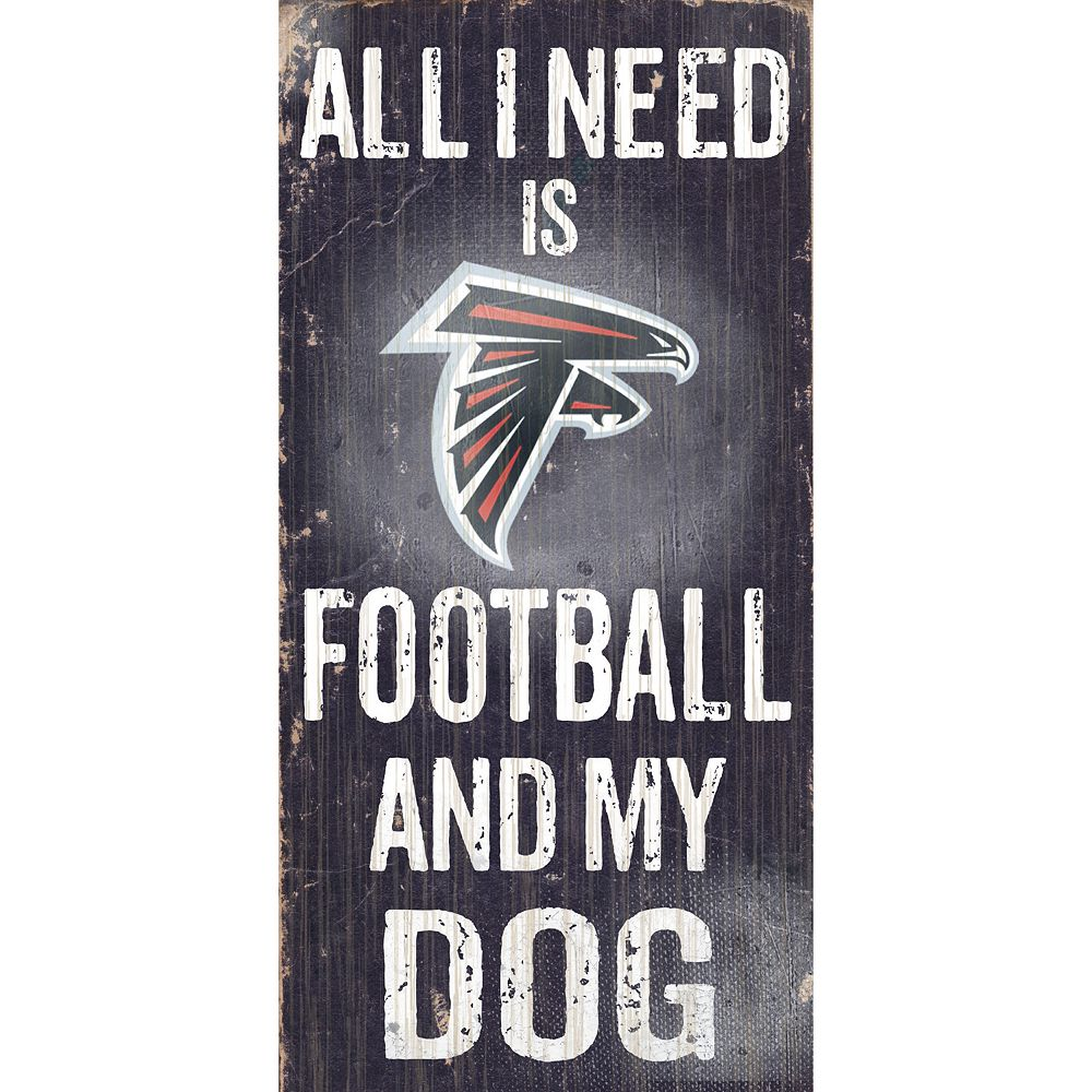 Atlanta Falcons Football and My Dog Sign
