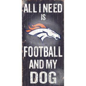 Denver Broncos Football and My Dog Sign