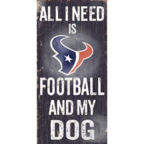 Houston Texans Football and My Dog Sign