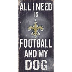 New Orleans Saints Football and My Dog Sign