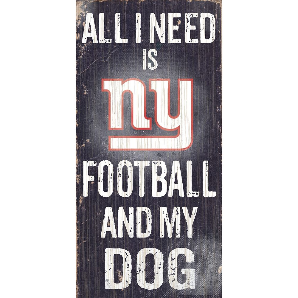 New York Giants Football and My Dog Sign