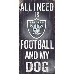 Oakland Raiders Football and My Dog Sign