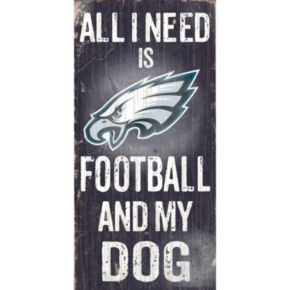 Philadelphia Eagles Football and My Dog Sign