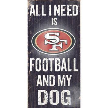 San Francisco 49ers Football and My Dog Sign