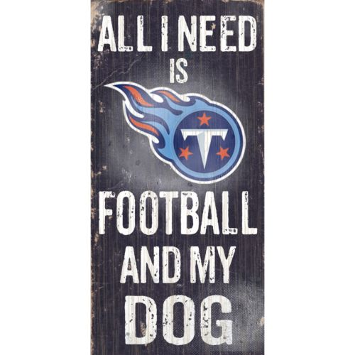 Tennessee Titans Football and My Dog Sign