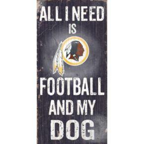 Washington Redskins Football and My Dog Sign