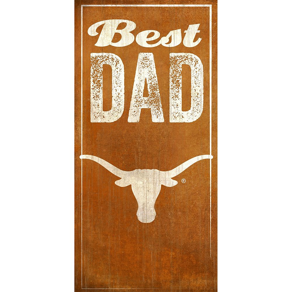 Texas Longhorns Best Dad Sign