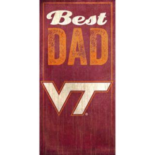 Virginia Tech Hokies Best Dad Sign