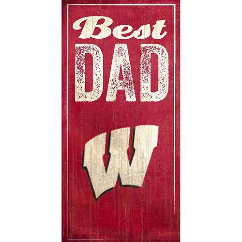 Wisconsin Badgers Best Dad Sign