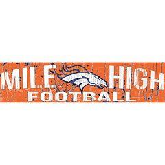Denver Broncos 6' x 24' Slogan Wood Sign