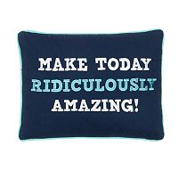 Swazi ''Make Today Ridiculously Amazing!'' Throw Pillow