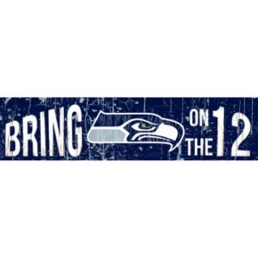 "Seattle Seahawks 6"" x 24"" Slogan Wood Sign"