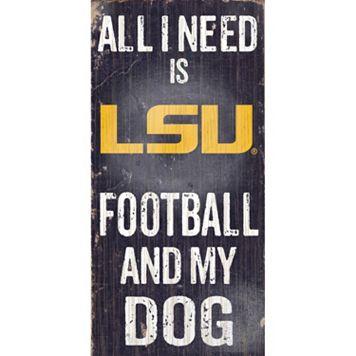 LSU Tigers Football & My Dog Sign