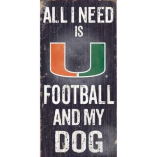 Miami Hurricanes Football & My Dog Sign