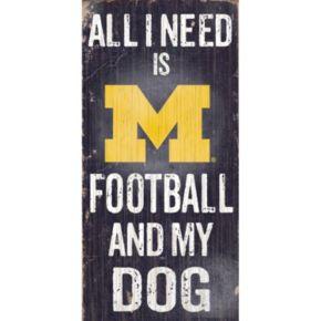 Michigan Wolverines Football & My Dog Sign