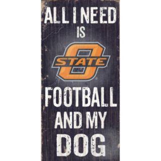 Oklahoma State Cowboys Football & My Dog Sign