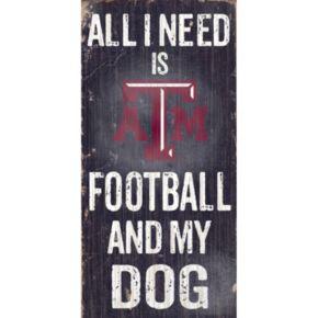 Texas A&M Aggies Football & My Dog Sign