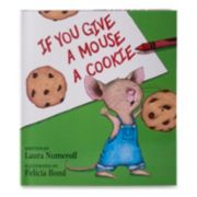 Kohl's Cares® If You Give A Mouse A Cookie Book
