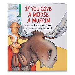 Kohl's Cares® If You Give A Moose A Muffin Book