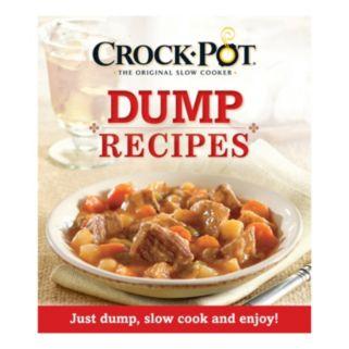 Publications International, Ltd.  Crock-Pot Dump Recipes Cookbook