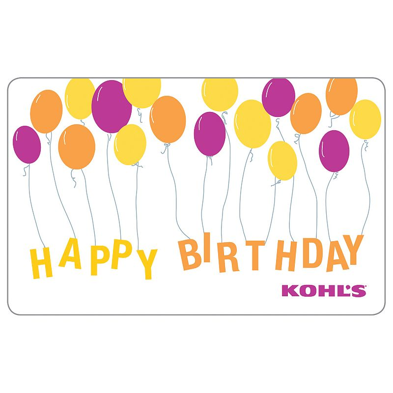 Happy Birthday Balloons Gift Card, Multicolor Going up, this Kohl's Gift Card* is sure to inflate the birthday celebrations.To make a purchase with the card, just visit any Kohl's Department Store and present your card at the time of purchase. Or, use the card as payment during online checkout at Kohls.com. It works the same as cash, and the remaining balance stays on the card until it's used up. Discounts not available on gift cards. *This card is redeemable for merchandise at any Kohl's store or online at Kohls.com. This card is issued by and represents an obligation of Kohl's Value Services, Inc. Except where required by law, this card is non-refundable, may not be redeemed for cash or for the purchase of Gift Cards and cannot be applied to any Kohl's Charge account balance. This card has no expiration date. The unused value of lost, stolen or damaged cards can be replaced with required proof of purchase. See store for details. Receipts for purchases made with this card will show the remaining card balance. Card balance may also be obtained from a Kohl's Sales Associate, calling 1-800-655-0554 or online at Kohls.com Do not mail cards to the Kohl's Payment Center. 11/10 Size: $100. Color: Multicolor. Gender: Unisex. Age Group: Adult.
