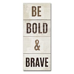 Trademark Fine Art 'Be Bold & Brave' Canvas Wall Art by Michael Mullan
