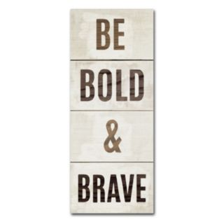 "Trademark Fine Art ""Be Bold & Brave"" Canvas Wall Art by Michael Mullan"