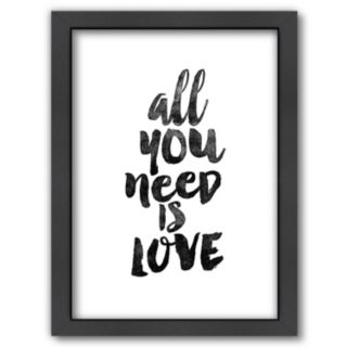 """Americanflat """"All You Need Is Love"""" Framed Wall Art"""