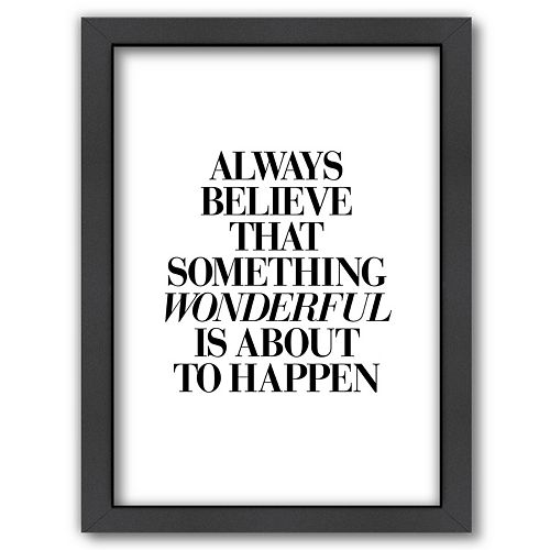 "Americanflat ""Always Believe"" Framed Wall Art"