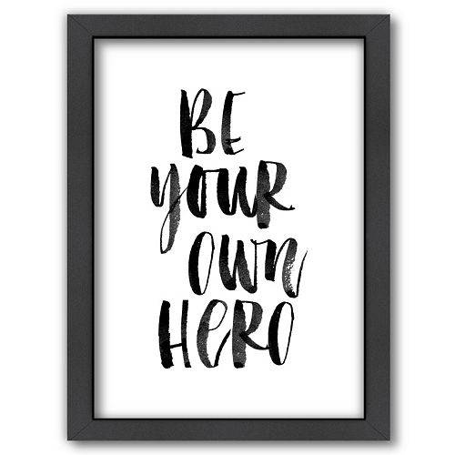 "Americanflat ""Be Your Own Hero"" Framed Wall Art"