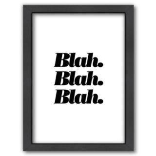 """Americanflat """"Blah. Blah. Blah."""" Framed Wall Art"""