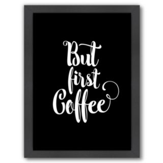"""Americanflat """"But First Coffee"""" 26.5"""" x 20"""" Framed Wall Art"""