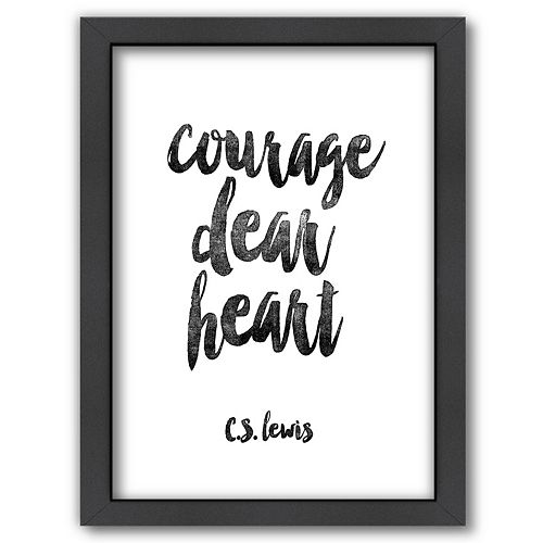 "Americanflat ""Courage Dear Heart"" Framed Wall Art"