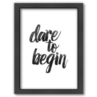 "Americanflat ""Dare to Begin"" Framed Wall Art"
