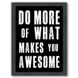 "Americanflat ""Do More Awesome"" Framed Wall Art"