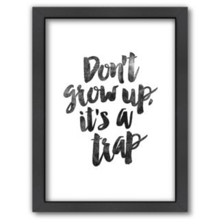 "Americanflat ""Don't Grow Up"" Framed Wall Art"