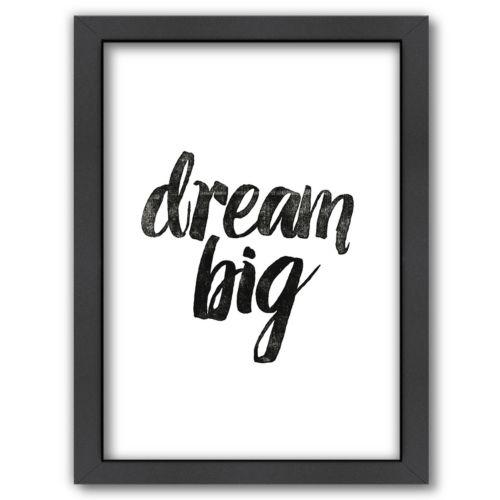 Americanflat Dream Big Framed Wall Art