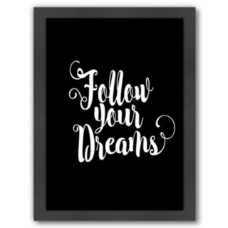 "Americanflat ""Follow Your Dreams"" Framed Wall Art"