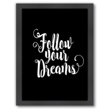 "Americanflat ""Follow Your Dreams"" Framed Wall Art"