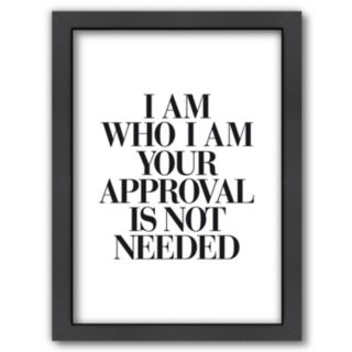 "Americanflat ""I Am Who I Am"" Framed Wall Art"