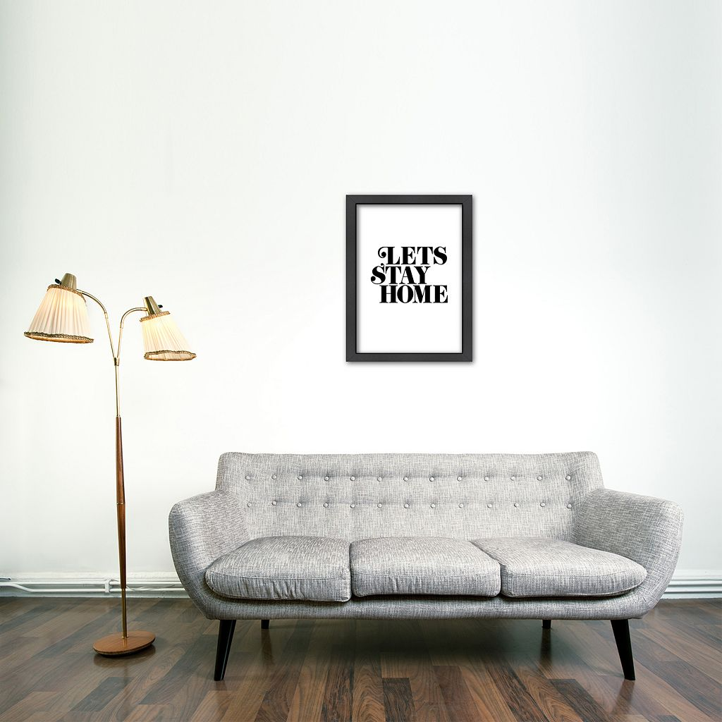 Americanflat ''Lets Stay Home'' Framed Wall Art