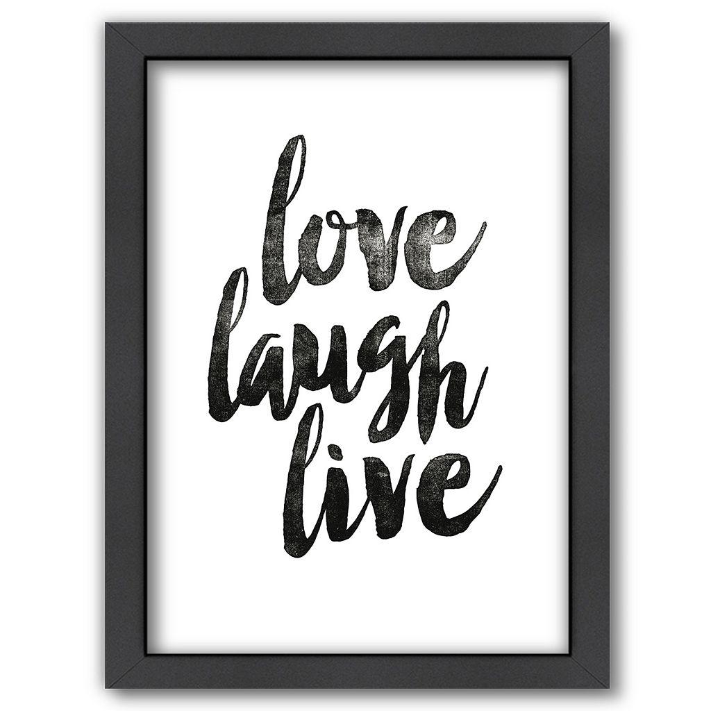 Americanflat ''Love Laugh Live'' Framed Wall Art