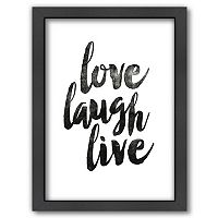 Americanflat ''Love Laugh Live'' Framed Wall Art
